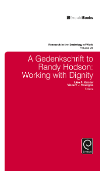 Dignity at Work, Working with Dignity: Reflections on Three Decades