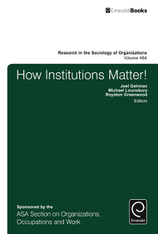 How Institutions Matter: From the Micro Foundations of