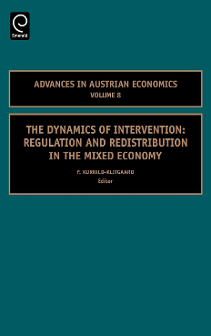 Cover of The Dynamics of Intervention: Regulation and Redistribution in the Mixed Economy