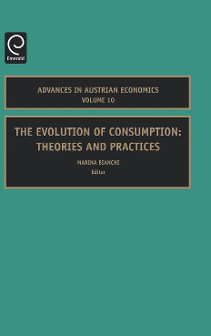 Cover of The Evolution of Consumption: Theories and Practices