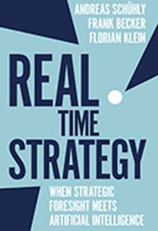 Cover of Real Time Strategy: When Strategic Foresight Meets Artificial Intelligence