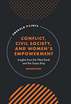 Cover of Conflict, Civil Society, and Women's Empowerment: Insights from the West Bank and the Gaza Strip
