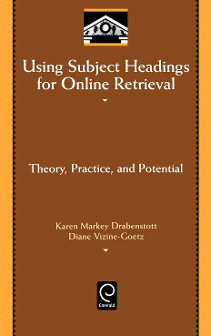 Cover of Using Subject Headings for Online Retrieval: Theory, Practice and Potential